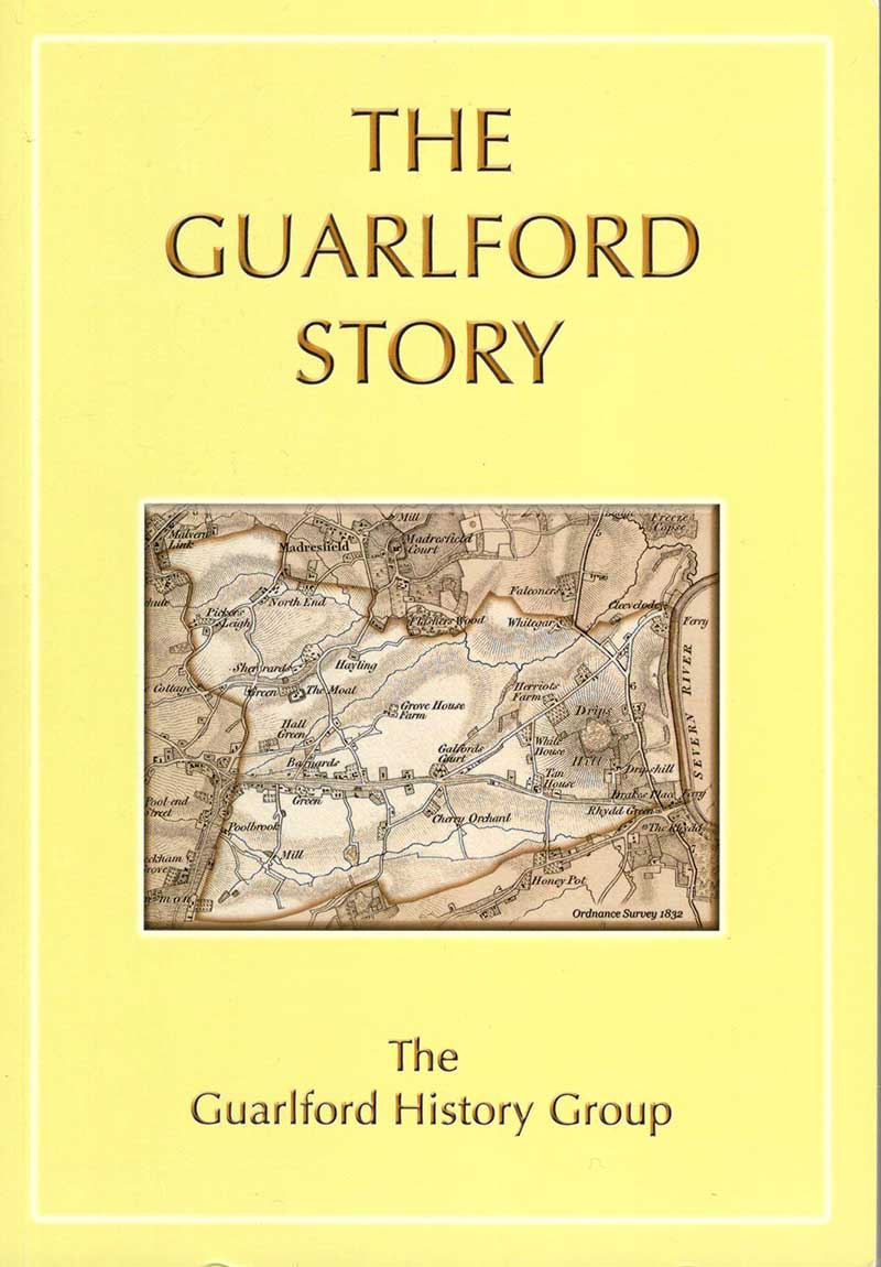 Front cover of the Guarlford Story